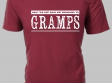 Gramps! Only the Best Dads get Promoted to Gramps T-shirt