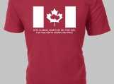 Canada  The True North Strong and Free! Custom T-Shirt