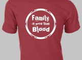 Family is More Than Blood  Family Adoption Series T-Shirt