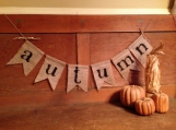 Autumn Burlap Banner, Fall Banner, Autumn Garland, Fall Bunting, Autumn Bunting, Thanksgiving Bunting, Thanksgiving Decor, Holiday Mantel