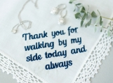 thank you for walking by my side today and always  handkerchief