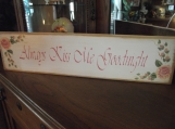 Always Kiss Me Goodnight  H/P Roses wood sign