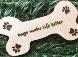 Dogs Make Life Better Magnet, Dog Bone Magnet, Dog Paw Prints