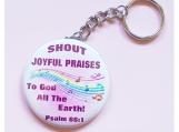 Key Chain - Shout Joyful Praises - OOAK Original Design