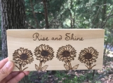 Rise and Shine Sunflowers Sign, Sunflower Table Sign, Wood Signs