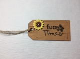 Fun Times Wooden Gift Tag
