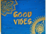 Good Vibes acrylic art on canvas