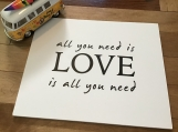 LOVE Sign | All you need is LOVE | Foam Board with Black Vinyl