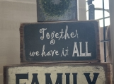 Together We Have It All Word Wood Block