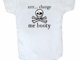Arrr... Change Me Booty - Pirate - Baby Bodysuit- Onesie