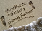 Brothers and Sisters, Friends Forever