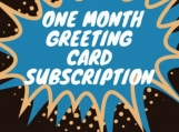 Subscription Greeting Cards one month