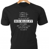 I want to love you, and treat you right — Bob Marley T-Shirt