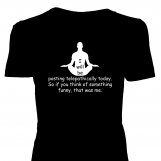 I will be posting telepathically today. So... • custom t-shirt