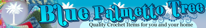 Quality Crochet Items for You and Your Home