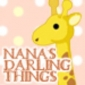 Nanas Darling Things